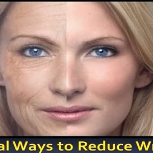 Natural Ways to Reduce Wrinkles