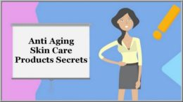 Anti Aging Skin Care Products Secrets
