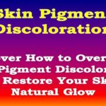 <sp />How to Overcome Skin Pigment Discoloration</span>