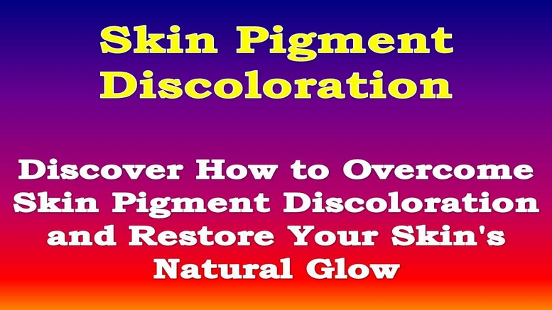 Skin Pigment Discoloration