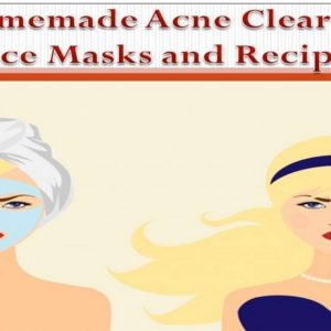Homemade Acne Clearing Face Masks and Recipes that Works